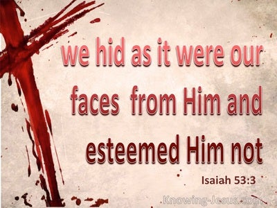 Isaiah 53:3 He Was Despised And Rejected (beige)