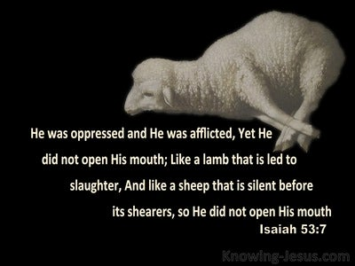 Isaiah 53:7 Led As A Lamb To The Slaughter (black)