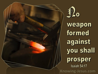 Isaiah 54:17 No Weapon Formed Against You Shall Prosper (brown)