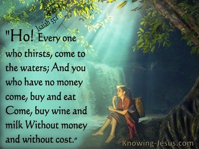 Isaiah 55:1 Every One Who Thirsts, Come To The Waters (aqua)