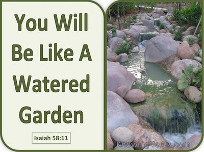 Isaiah 58:11 You Will Be Like A Watered Garden (green)