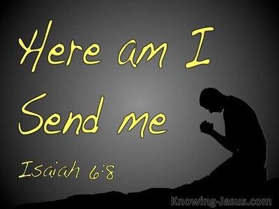 Isaiah 6:8 Here Am I Send Me (black)