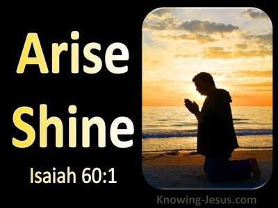 Isaiah 60:1 Arise Shine (utmost)02:19