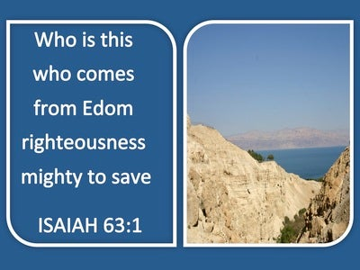 Isaiah 63:1 Who Is This From Bozrah (blue)