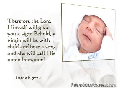 Isaiah 7:14 Behold, A Virgin Shall Bring Forth A Son (white)