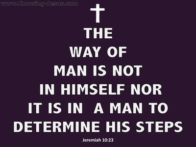 Jeremiah 10:23 The Way Of A Man (purple)
