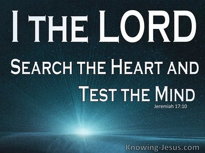 Jeremiah 17:10 The Lord Search The Heart (white)