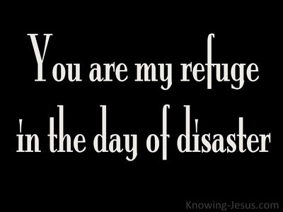 Jeremiah 17:17 You Are My Refuge (white)