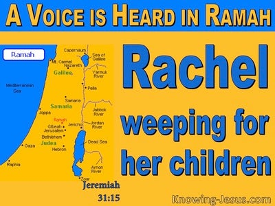 Jeremiah 31:15 Rachel Weeping For Her Children (blue)
