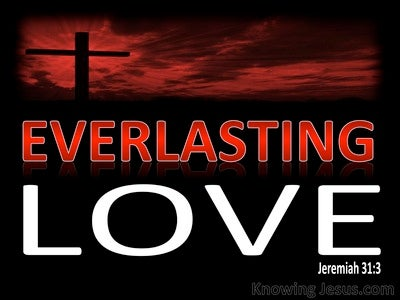 Jeremiah 31:3 Everlasting Love (devotional)02:14 (white)