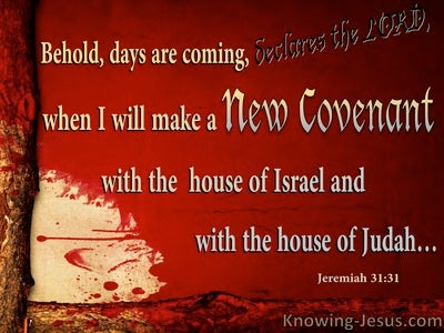 Jeremiah 31:31 A New Covenant With Israel And Judah (red)