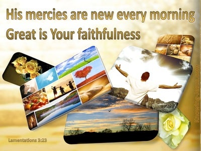 Lamentations 3:23 Great Is Your Faithfulness (brown)