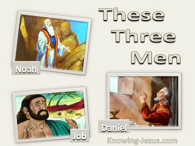 Ezekiel 14:14 (16,18) These Three Men (beige)