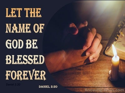 Daniel 2:20 Let The Name Of God Be Blessed Forever (yellow)