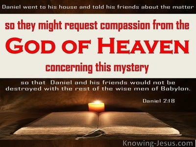 Daniel 2:18 They Requested Compassion From The God Of Heaven  (red)