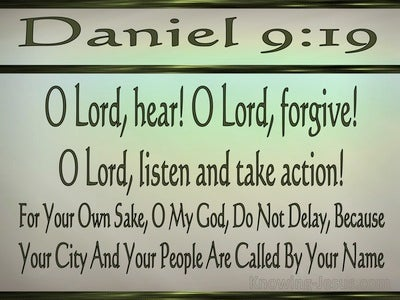 Daniel 9:19 For Your Own Sake Do Not Delay (green)