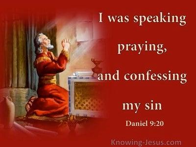 Daniel 9:20 Speaking Praying Confessing My Sin (red)