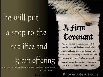 Daniel 9:27  A Firm Covenant (brown)