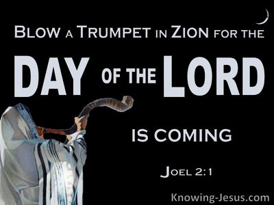 Joel 2:1 BLow A Trumpet For The Day Of The Lord (black)