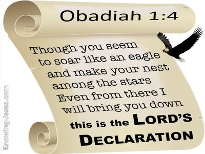 Obadiah 1:4 Though You Soar Like An Eagle Your Will Be brought Down (beige)