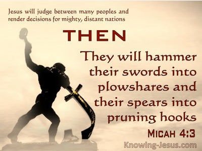 Micah 4:3 They Will Hammer Their Swords Into Plowshares and Spears Into Prunimg Hooks (orange)