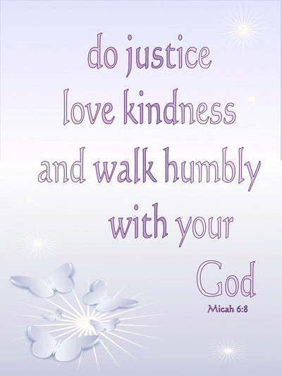 Micah 6:8 Act Justly Love Mercy And Walk Humbly (pink)