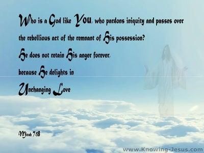 Micah 7:18 Who Is A God Like You (blue)