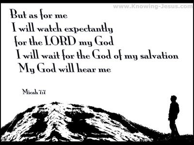 Micah 7:7 As For Me I Will Watch In Hope (white)