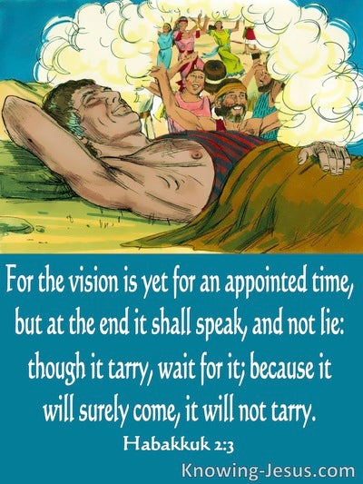 Habakkuk 2:3  The Vision Is For An Appointed Time (aqua)