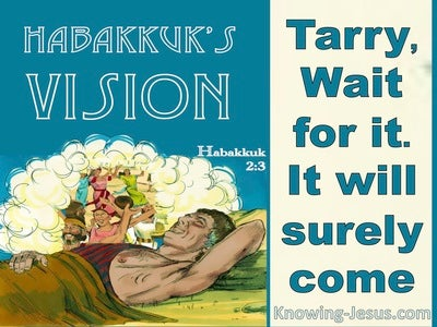 Habakkuk 2:3  The Vision Is For An Appointed Time (beige)