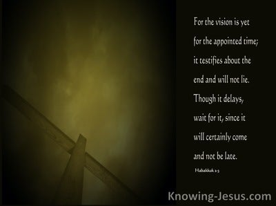 Habakkuk 2:3 The Vision Is For An Appointed Time (sage)
