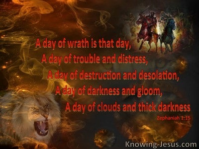 Zephaniah 1:15 A Day Of Wrath (red)