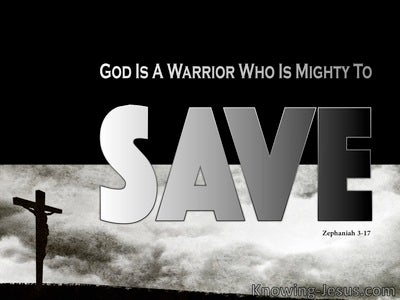 Zephaniah 3:17 The Lord Is Mighty To Save (black)