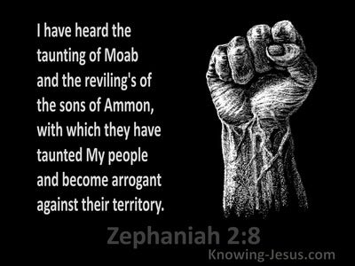 Zephaniah 2:8 The Taunting Of Moab And The Revilings Of The Sons Of Ammon (black)