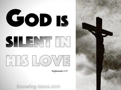 Zephaniah 3:17 God Is Silent In His Love (gray)