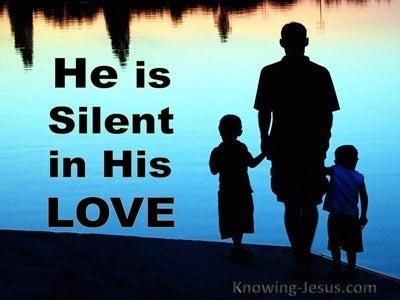 Zephaniah 3:17 His Silent Voice (devotional)04:05 (aqua)