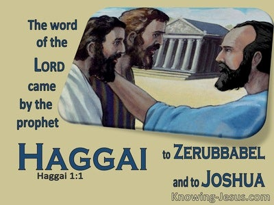 Haggai 1:1  The Word Of The Lord Came By The Prophet Haggai (yellow)