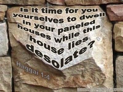 Haggai 1:4 This House Lies Desolate (brown)