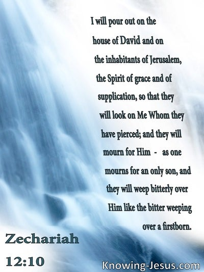 Zechariah  12-10 The Spirit Of Grace And Supplication (blue)