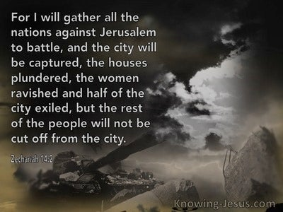 Zechariah 14:2 Gather All Nations Against Jerusalem (gray)
