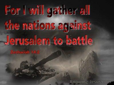Zechariah 14:2 Gather All Nations Against Jerusalem (red)