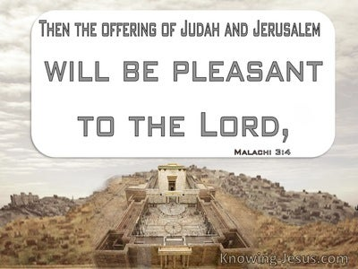 Malachi 3:4 The Offering Of Judah And Jerusalem Will Be Pleasant To The Lord (gray)