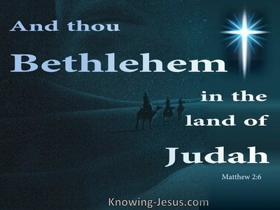 Matthew 1:6 Bethlehem In The Land Of Judah (blue)