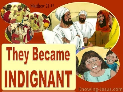 Matthew 21:15 They Became Indignant (red)
