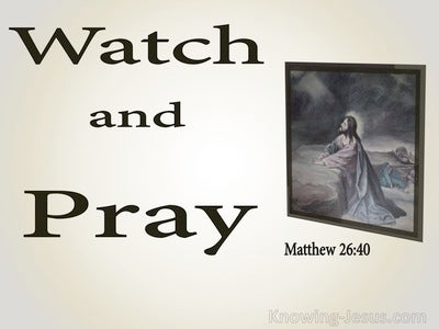 Matthew 26:40 Watch And Pray (beige)