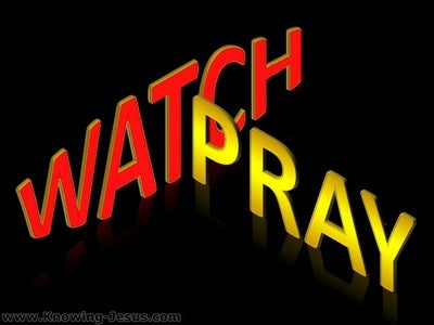 Watch And Pray (devotional) (black) - Mark 14:38