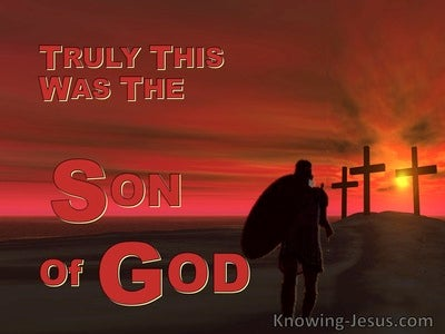 Matthew 27:54 Truly This Was The Son Of God (red)