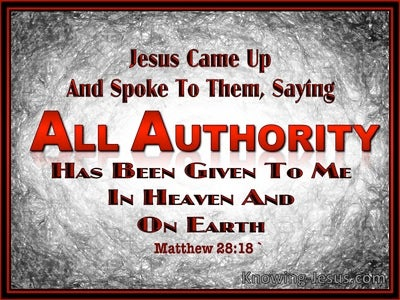 Matthew 28:18 All Authority Has Been Given (black)