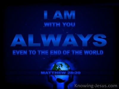 Matthew 28:20 I Am With You Always (blue)