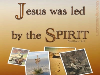 Matthew 4:1 Jesus Was Led By The Spirit Into The Wilderness (beige)